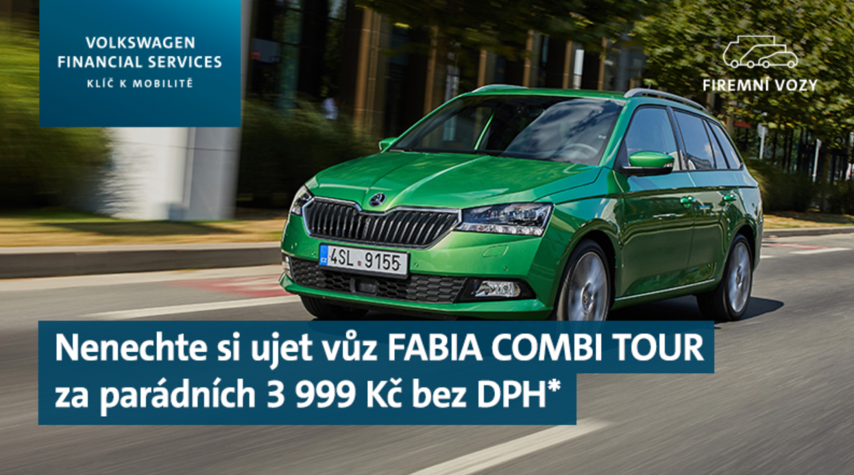 ŠKODA FABIA COMBI TOUR ZA SKVĚLÝCH 3 999 KČ